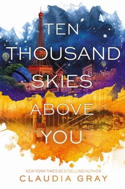 Ten Thousand Skies Above You Claudia Gray