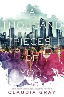 A Thousand Pieces of You Claudia Gray Firebird