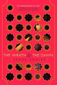 The Wrath and the Dawn Renée Ahdieh