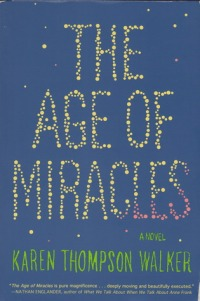 The Age of Miracles Karen Thompson Walker