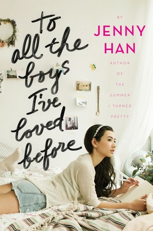 To All The Boys I've Loved Before Jenny Han