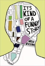 It's Kind of A Funny Story Ned Vizzini