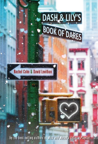 dash and lily's book of dares rachel cohn david levithan