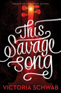 this savage song victoria schwab