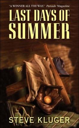 last days of summer steve kluger