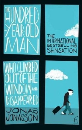 the hundred-year-old man who climbed out of the window and disappeared jonas jonasson