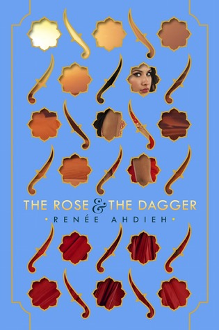 the rose and the dagger renée ahdieh