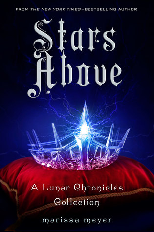 stars above lunar chronicles marissa meyer