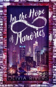 in the hope of memories olivia rivers