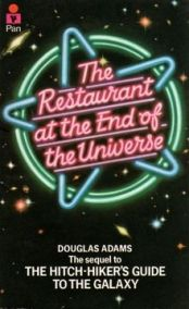 the restaurant at the end of the universe douglas adams the hitch-hiker's guide to the galaxy