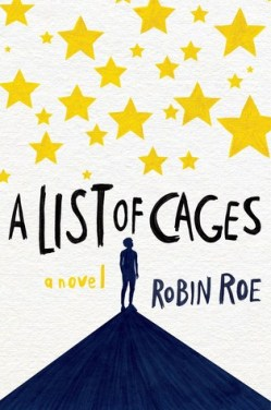 a list of cages robin roe