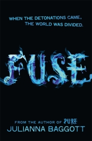 fuse julianna baggott pure