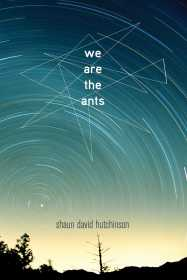 we are the ants shaun david hutchinson