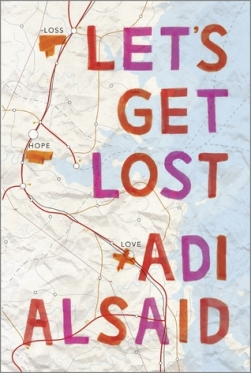 let's get lost adi alsaid