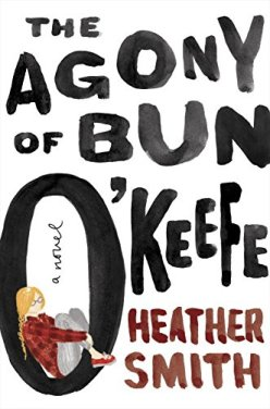 the agony of bun o'keefe heather smith