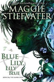 blue lily lily blue maggie stiefvater