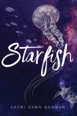 starfish akemi dawn bowman