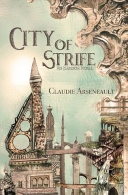 city of strife claudie arsenault
