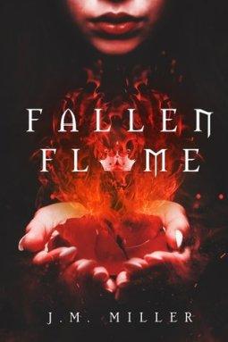 fallen flame j.m. miller