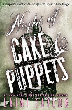 night ofcake and puppets laini taylor
