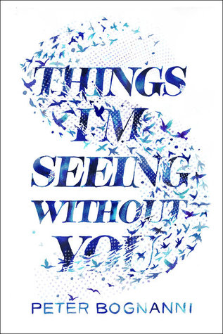 things I'm seeing without you peter bognanni