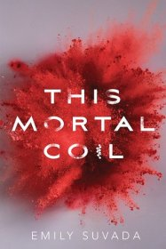 this mortal coil emily suvada