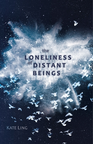 the loneliness of distant beings kate ling