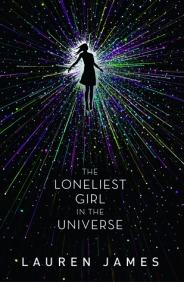 the loneliest girl in the universe lauren james