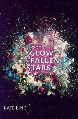 the glow of fallen stars kate ling