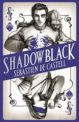 shadowblack sebastien de castell