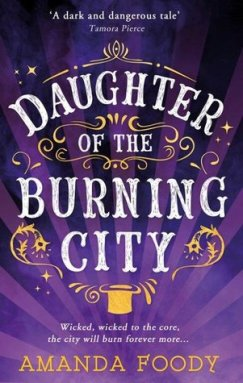 daughter of the burning city amanda foody