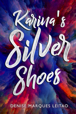 karina's silver shoes denise marques leitao