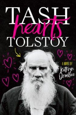 tash hearts tolstoy kathryn ormsbee