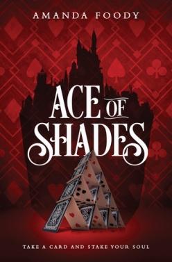 ace of shades amanda foody