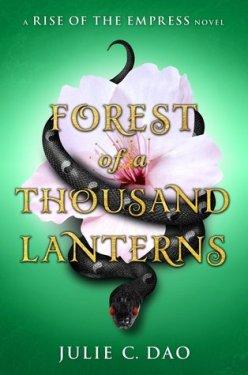 forest of a thousand lanterns julie c. dao