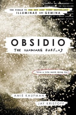 obsidio the illuminae files amie kaufman jay kristoff
