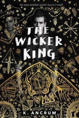 The Wicker King K. Ancrum