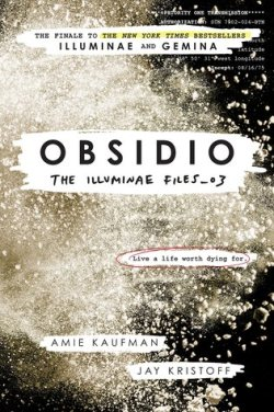 obsidio illuminae files amie kaufman jay kristoff