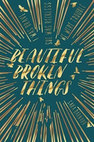 beautiful broken things sara barnard