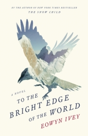 to the bright edge of the world eowyn ivey