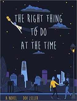 the right thing to do at the time dov zeller