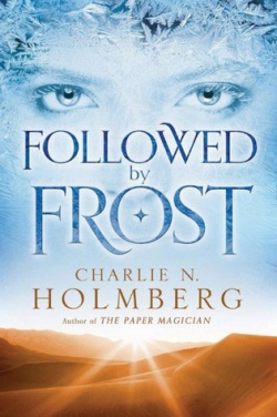 followed by frost charlie N holmberg
